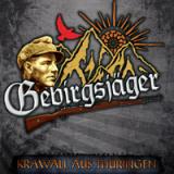 Gebirgsjäger - Krawall aus Thüringen