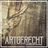 ARTGERECHT - IM FIEBER DER ZERSTÖRUNG