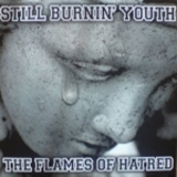 Still burnin youth - The flames of hatred - LP (Weiss + schwarz)