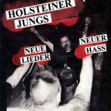 HOLSTEINER JUNGS - NEUE LIEDER NEUER HASS (GEPRESST)