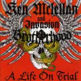 Ken McLellan and Invasion - Brotherhood - A life on trial