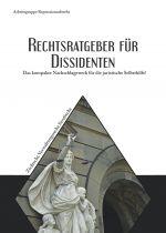 Aktionsgruppe Repressionsabwehr – Rechtsratgeber für Dissidenten - Buch