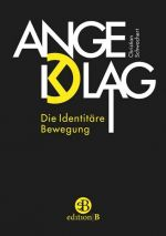 Schwochert - Angeklagt: Die Identitäre Bewegung - Buch