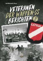 Michaelis - Veteranen der Waffen-SS berichten Band 2 - Buch