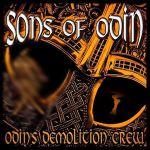 Sons of Odin - Odins Demolition Crew