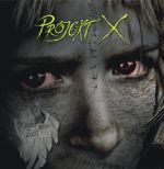 Projekt X - Kinder dieser Zeit