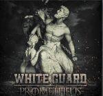 White Guard - Prometheus
