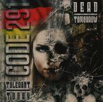 Code 291 - Tolerant Today - Dead Tomorrow