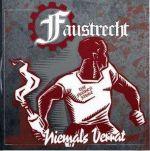 Faustrecht - Niemals Verrat - Die frühen Jahre - CD