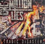 One Million Lies - Tragic Disaster