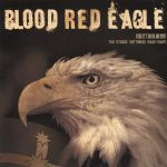Blood Red Eagle - The studio outtakes 2002 -2004 - LP