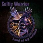 Celtic Warrior - Land Of My Fathers - LP schwarz