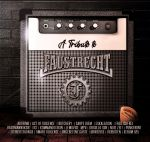 A tribute to Faustrecht - DigiPack
