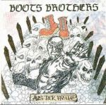Boots Brothers - Aus der Hölle + Bonus - CD