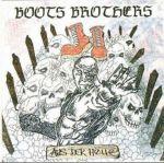 Boots Brothers - Aus der Hölle + Bonus - DigiPack