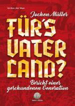 Mayer, Karl-Hans: Jochen Müller - Für´s Vaterland? - Buch