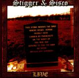 Stigger & Sisco - Live