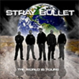 Stray Bullet - The World is Yours