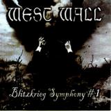 Westwall - Blitzkrieg Symphony 1
