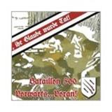 Bataillon 500 - Vorwärts ... Voran!