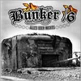 Bunker 16 - Alles oder Nichts