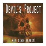 Devil's Project - Wir sind bereit! - Demo CD