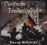 Frank Rennicke - Deutsche Freiheitslieder 1848