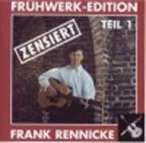 Frank Rennicke - Frühwerk - Edition Teil 1