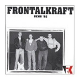 Frontalkraft - Demo'95 2'te Auflage...