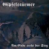 Gipfelstürmer - Am Ende steht der Sieg (OPOS CD 009)